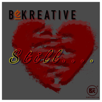 BeKreative Drops First Banger Of The Year, 'Still'