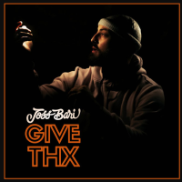 Song of the Day: Give Thx - Joss Bari