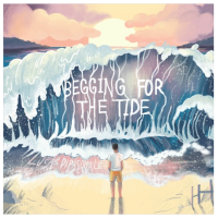 Song of the Day: Begging For The Tide - Lucas DiPasquale