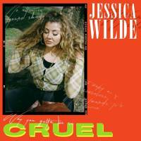 Song of the Day: Cruel - Jessica Wilde