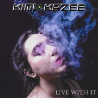 Song of the Day: Live With It - Kim Kazee