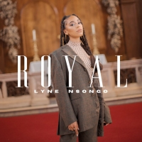 Song of the Day: Royal - Lyne Nsongo