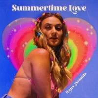 Song of the Day: Summertime Love - iLana Armida