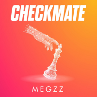 Song of the Day: Checkmate - Meggz