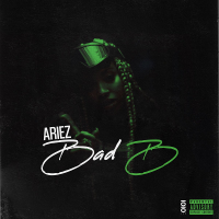 Ariez Baby Continues Her 2021 Takeover With The Release of 'Bad B'
